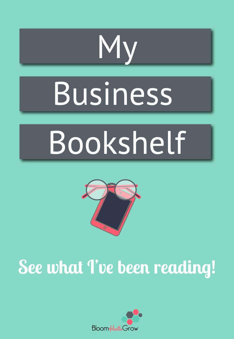The Entrepreneur Bookshelf: all the business books I've used to build my business. #bizbooks #entrepreneur